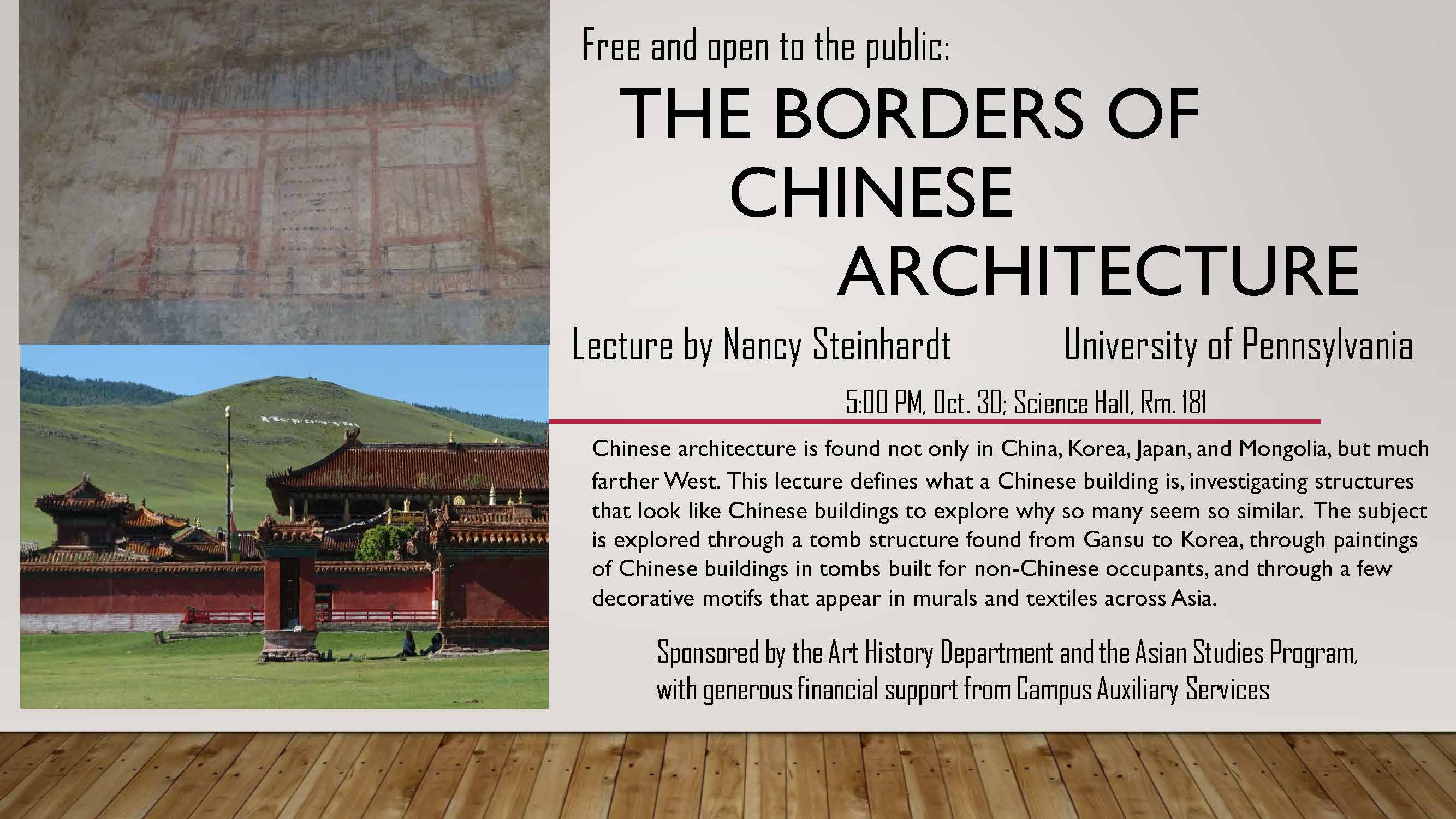 Poster for Prof. Nancy Steinhardt of The University of Pennsylvania's Talk on The Borders of Chinese Architecture