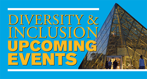 Diversity and Inclusion Upcoming Events