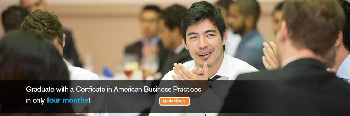 Graduate with a Certificate in American Business Practices in only 4 months