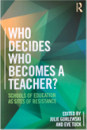 Scholarly Faculty Work - Book cover, Who decides who becomes a teacher?